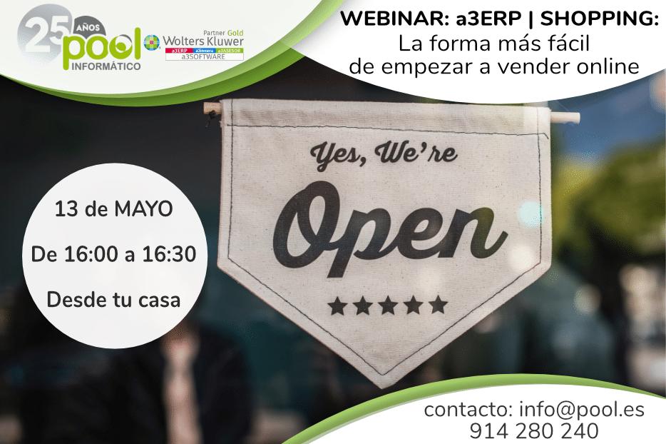 Webinar a3ERP Shopping: La froma más sencilla de empezar a vender online. 13 de mayo de 16:00 a 16:30. ¡Desde tu ordenador!