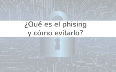 ¿Qué es el phising y cómo evitarlo?