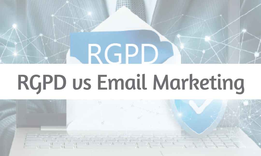RGPD vs Email Marketing