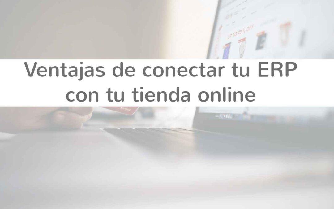 Ventajas de conectar tu ERP con tu tienda online