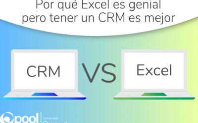 Por qué Excel es genial pero tener un buen CRM es mejor